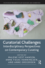 Curatorial Challenges: Interdisciplinary Perspectives on Contemporary Curating Cover Image