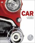Car: The Definitive Visual History of the Automobile Cover Image