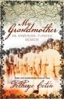 My Grandmother: An Armenian-Turkish Memoir Cover Image