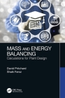 Mass and Energy Balancing: Calculations for Plant Design Cover Image