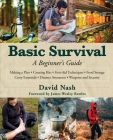 Basic Survival: A Beginner's Guide Cover Image