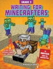 Writing for Minecrafters: Grade 2 Cover Image