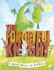 The Forgetful Knight Cover Image