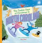 The Twelve Days of Christmas in North Carolina (Twelve Days of Christmas in America) Cover Image