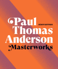 Paul Thomas Anderson: Masterworks Cover Image