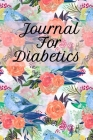 Journal For Diabetics: Glucose Monitoring Log Record Book For 2 Years - Blood Sugar Levels - Professional & Discreet Food Journal To Record S Cover Image