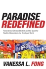 Paradise Redefined: Transnational Chinese Students and the Quest for Flexible Citizenship in the Developed World Cover Image