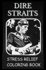 Stress Relief Coloring Book: Colouring Dire Straits Cover Image