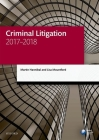 Criminal Litigation 2017-2018 (Legal Practice Course Manuals) Cover Image