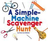 A Simple-Machine Scavenger Hunt (Scavenger Hunts) Cover Image