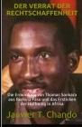 Der Verrat Der Rechtschaffenheit: Die Ermordung von Thomas Sankara aus Burkina Faso und das Ersticken der Hoffnung in Afrika Cover Image