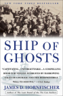 Ship of Ghosts: The Story of the USS Houston FDR's Legendary Lost Cruiser: Andthe Epic Saga of Her Cover Image