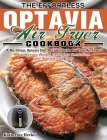 The Effortless Optavia Air Fryer Cookbook: A No-Stress Optavia Diet Recipes Guide for Your Air Fryer. (Rapidly Lose Weight, Reset your Metabolism and Cover Image