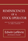 Reminiscences of a Stock Operator: and The Investment Strategies of Jesse Livermore (Illustrated) Cover Image