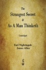 The Strangest Secret and As A Man Thinketh Cover Image