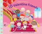 10 Valentine Friends: A Holiday Counting Book Cover Image