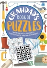 Grandad's Book of Puzzles: Crosswords, Sudoku, Wordsearch and Much More Cover Image