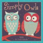 2020 Simply Owls 16-Month Wall Calendar: By Sellers Publishing Cover Image