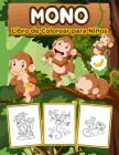 Monos Libro de Colorear para Niños: Gran Libro de Monos para Niñas y Niños. Regalos de monos perfectos para niños pequeños y niños que les encanta jug Cover Image