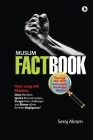 Muslim Factbook: The most realistic book about the Muslim World Cover Image