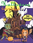 30 Pages Halloween Coloring Book 4-8 Year Olds!: Halloween Coloring Book For Toddlers and Kids Cover Image