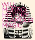 Will Munro: History, Glamour, Magic Cover Image
