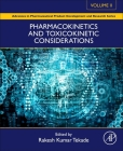 Pharmacokinetics and Toxicokinetic Considerations (Advances in Pharmaceutical Product Development and Research) Cover Image