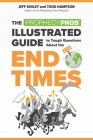 The Prophecy Pros' Illustrated Guide to Tough Questions about the End Times Cover Image