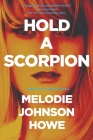 Hold a Scorpion Cover Image