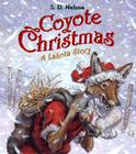 Coyote Christmas: A Lakota Story Cover Image