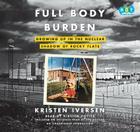 Full Body Burden (Lib)(CD) Cover Image