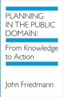 Planning in the Public Domain: From Knowledge to Action Cover Image