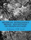 Artificial Intelligence Brings Advantages or Disadvantages: To Impact Human Job Cover Image
