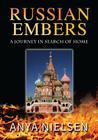 Russian Embers: A Journey in Search of Home Cover Image