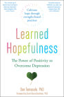 Learned Hopefulness: The Power of Positivity to Overcome Depression Cover Image