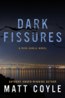 Dark Fissures (The Rick Cahill Series #3) Cover Image