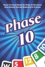 Phase 10 Score Sheets: V.1 Perfect 100 Phase Ten Score Sheets for Phase 10 Dice Game 4 Players - Nice Obvious Text - Small size 6*9 inch (Gif Cover Image