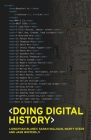 Doing digital history: A beginner's guide to working with text as data Cover Image