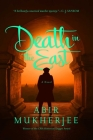 Death in the East: A Novel (Wyndham & Banerjee Mysteries) Cover Image