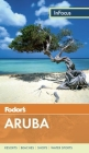 Fodor's in Focus Aruba Cover Image