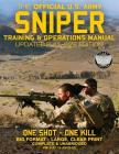 The Official US Army Sniper Training and Operations Manual: Full Size Edition: The Most Authoritative & Comprehensive Long-Range Combat Shooter's Book Cover Image