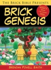 The Brick Bible Presents Brick Genesis Cover Image