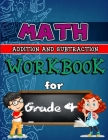 Math Workbook for Grade 4 - Addition and Subtraction: Grade 4 Activity Book, 4th Grade math practice, 4th Grade Math Activity Cover Image