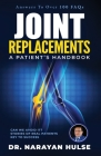 Joint Replacements: A Patient's Handbook Cover Image