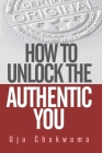 How to Unlock the Authentic You Cover Image
