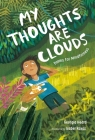 My Thoughts Are Clouds: Poems for Mindfulness Cover Image