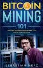 Bitcoin Mining 101: La guida per principianti per fare soldi con i Bitcoin Cover Image