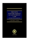 Private Enforcement of Antitrust Law in the Eu, UK and USA Cover Image