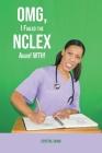 OMG, I Failed the NCLEX Again! WTH! Cover Image