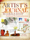 Artist's Journal Workshop: Creating Your Life in Words and Pictures Cover Image